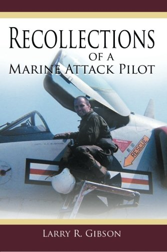 - Recollections of a Marine Attack Pilot