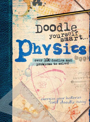 Doodle Yourself Smart...Physics (Doodle Books)