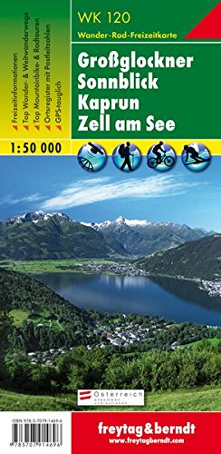 Grossglockner - Sonnblick - Kaprun - Zell am See 1:50K Hiking Austria (English, French and German Edition)