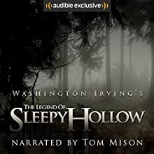 The Legend of Sleepy Hollow Audiobook by Washington Irving Narrated by Tom Mison