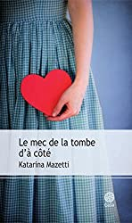 Le Mec de la tombe d'à côté (Mazetti 1) (French Edition)