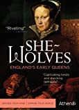 She-Wolves: England's Early Queens by Athena