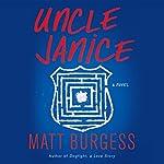 Uncle Janice | Matt Burgess