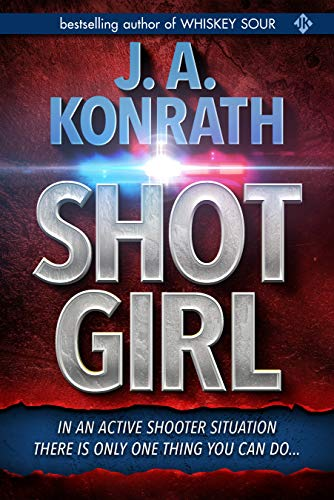 Shot Girl - A Thriller (Jacqueline