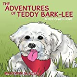 The Adventures of Teddy Bark-Lee, Maryann Glazer, 1438945698