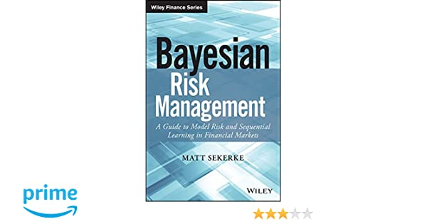 Amazon com: Bayesian Risk Management: A Guide to Model Risk