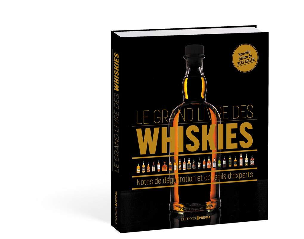Le Grand Livre Des Whiskies Notes De Degustation Et