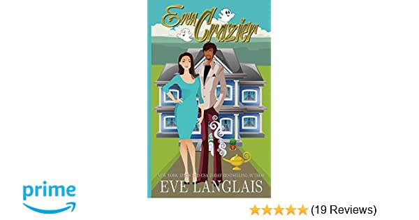 Amazon.com: Even Crazier (Crazy Ella in Love) (9781773840574): Eve Langlais: Books