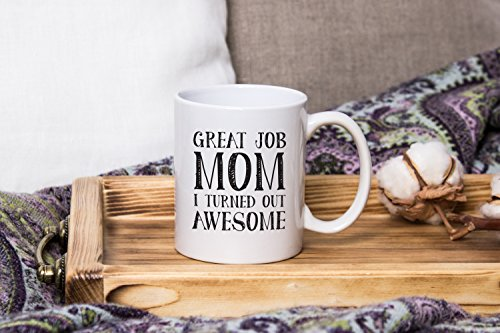 Great Job Mom Funny Coffee Mug