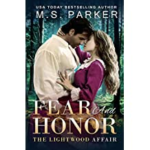Fear And Honor: A Time Travel Romance (The Lightwood Affair Book 2)