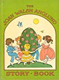 The Joan Walsh Anglund Storybook, Joan Walsh Anglund, 0394938038
