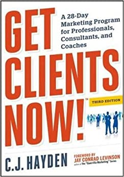 ~FB2~ Get Clients Now! (TM): A 28-Day Marketing Program For Professionals, Consultants, And Coaches. yerba brief otras millones retail check