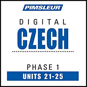 Czech Phase 1, Unit 21-25 Audiobook