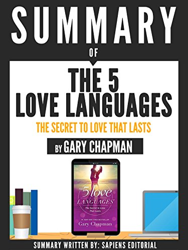 Summary Of The 5 Love Languages The Secret To Love That Lasts By