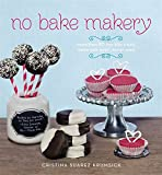 no bake chocolate - No Bake Makery: More Than 80 Two-Bite Treats Made with Lovin', Not an Oven