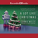 A Lot Like Christmas | Connie Willis