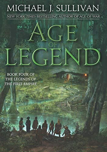 Age of Legend (Legends of the First Empire)
