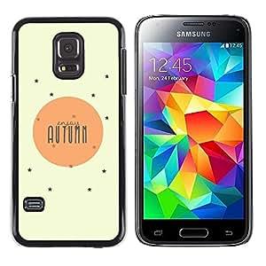 """Pulsar Snap-on Series Teléfono Carcasa Funda Case Caso para Samsung Galaxy S5 Mini ( NOT for regular S5 ) , Citar Texto amarillo-naranja Sun Estrellas"""""""