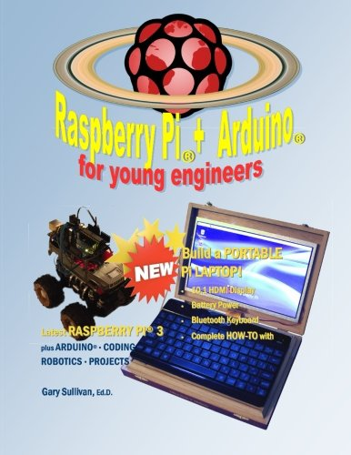 Raspberry Pi and Arduino for Young Engineers