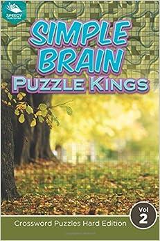 Simple Brain Puzzle Kings Vol 2: Crossword Puzzles Hard Edition