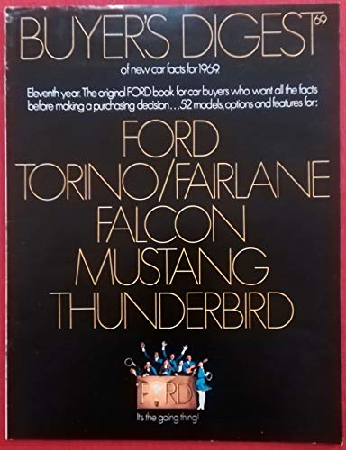 - 1969 FORD BUYER'S DIGEST FULL LINE: FORD, TORINO/FAIRLANE, FALCON, MUSTANG & THUNDERBIRD VINTAGE COLOR SALES BROCHURE - 5024-8/68 - USA - NICE ORIGINAL !!