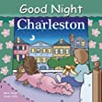 Good Night Charleston (Good Night Our World)