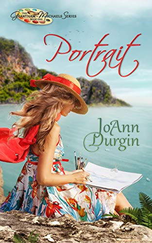 Portrait: Contemporary Christian Romantic Fiction (The Grantham-Michaels Series Book 1)