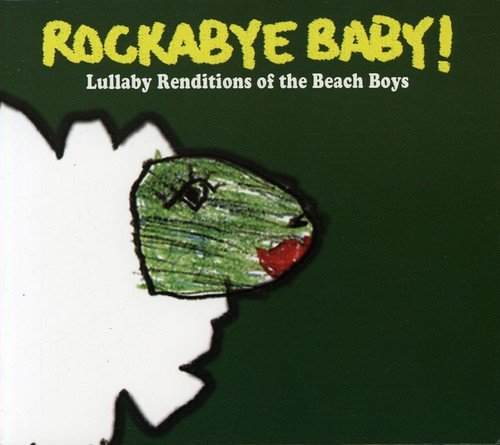 (Rockabye Baby! Lullaby Renditions of the Beach Boys)