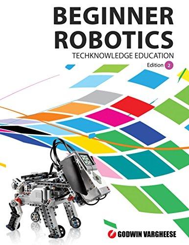Beginner Robotics: Robotic Mechanics - with Lego Mindstorms (In School Robotics)