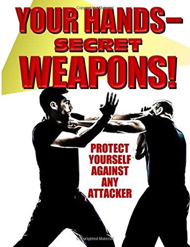 Your Hands -- Secret Weapons ebook