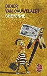 Cheyenne par Van Cauwelaert
