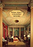 img - for ROBERT ADAM'S COUNTRY HOUSES by Geoffrey Beard illustrated by A. F. Kersting (1981 Softcover 32 pages with full-colour and black and white photos. 10 x 7 inches John Bartholomew and Sons, Ltd., Edinburgh, publishers) book / textbook / text book