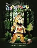 The Alphabet Monster, Sharon Wellington-Johnson, 1425799175