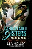 Camouflaged Sisters, Vol 2: Silent No More!