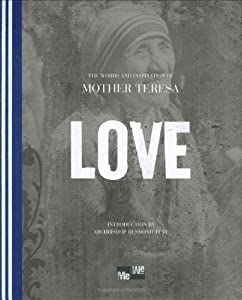 Love: The Words and Inspiration of Mother Teresa (Me-We)