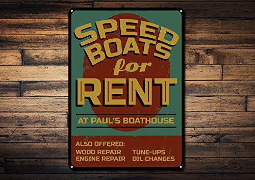 Yetta Quiller Speed Boat Sign Custom Speed Boats for Rent Sign Lake House Sign Lake House Decor Boathouse Name Sign Novelty Aluminum ()