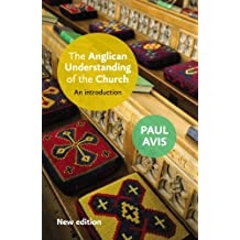 The Anglican Understanding of the Church: An introduction
