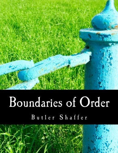 Boundaries Of Order  Private Property As A Social System
