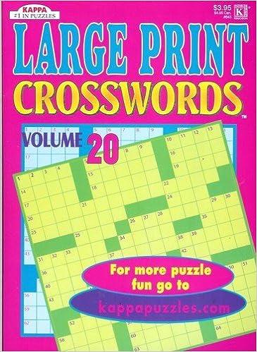 9794aa010b Large Print Crossword Puzzles - Volume 20: 51 Crosswords in Large ...