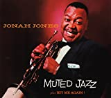 Jonah Jones Masterworks. Muted Jazz / Hit Me Again!