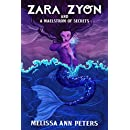 Zara Zyon and a Maelstrom of Secrets