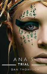 Ana's Trial: A Fantasy Short Story