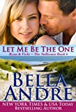 Book Cover for Let Me Be The One: The Sullivans, Book 6 (Contemporary Romance)