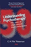 Understanding Psychotherapy, C. H. Patterson, 1898059284