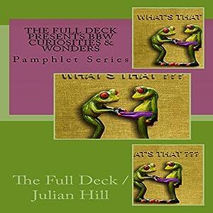 The Full Deck Presents BBW Curiosities & Wonders Audiobook