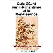 Quiz Géant sur l'Humanisme et la Renaissance (French Edition)