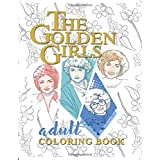 Golden Girls Adult Coloring Book: TV-Series Golden Girls Coloring Book
