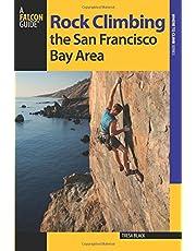 Rock Climbing the San Francisco Bay Area