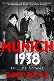 #5: Munich 1938: Prelude to War