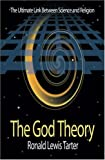 The God Theory, Ronald Lewis Tarter, 1591293804